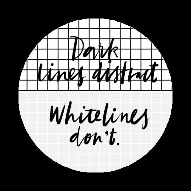 Dark lines Distract Whitelines Dont